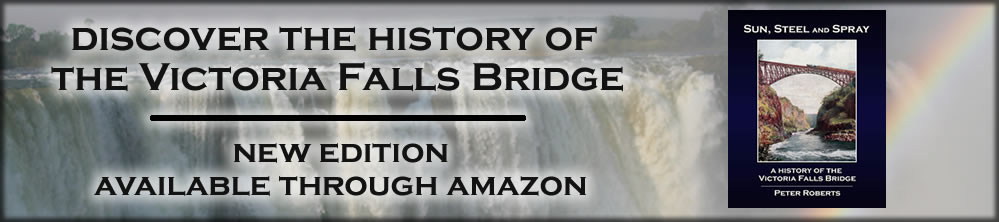 A History of the Victoria Falls Bridge